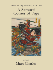A Samurai Comes of Age (Death Among Brothers, Book One)