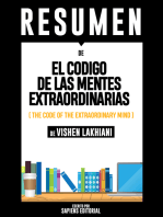 El Codigo De Las Mentes Extraordinarias (The Code Of The Extraordinary Mind) - Resumen Del Libro De Vishen Lakhiani