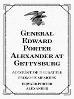 General Edward Porter Alexander at Gettysburg