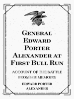 General Edward Porter Alexander at First Bull Run