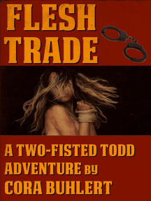 Flesh Trade: Two-Fisted Todd Adventures, #2
