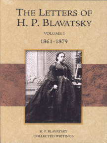 Read The Letters Of H P Blavatsky Online By H P Blavatsky Books