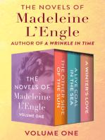 The Novels of Madeleine L'Engle Volume One