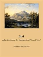 """Itri nella descrizione dei viaggiatori del """"Grand Tour"""""""