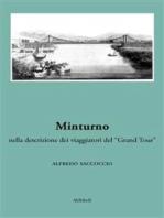 """Minturno nella descrizione dei viaggiatori del """"Grand Tour"""""""