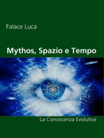 Mythos, Spazio e Tempo