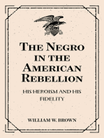 The Negro in the American Rebellion