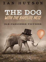 The Dog With The Bakelite Nose