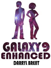 Galaxy9 Enhanced: Galaxy9, #3
