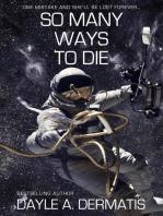 So Many Ways to Die
