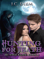 Hunting for Death