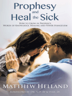 Prophesy and Heal the Sick