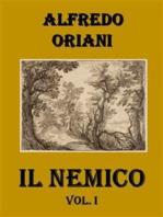 Il Nemico. Vol. I