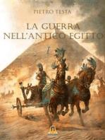 La Guerra nell'Antico Egitto