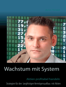 Wachstum mit System: Aktien profitabel handeln