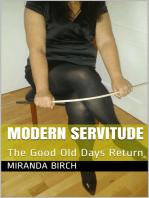 Modern Servitude