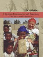 Nilgötter, Inselmönche und Beduinen