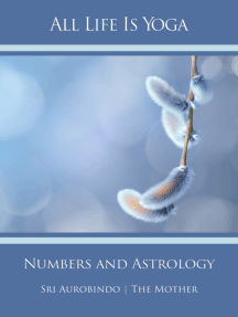 All Life Is Yoga: Numbers and Astrology