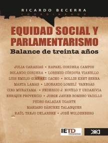 Equidad social y parlamentarismo. Balance de treinta años: Balance de treinta años