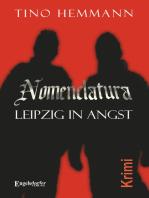 Nomenclatura – Leipzig in Angst