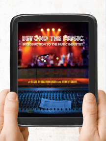 Beyond the Music: An Introduction to the Music Industry