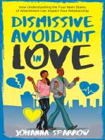 Dismissive Avoidant in Love