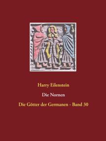 Die Nornen: Die Götter der Germanen - Band 30