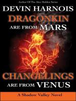 Dragonkin Are from Mars, Changelings Are from Venus