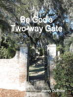 Be God's Two-way Gate