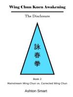 Wing Chun Kuen Awakening - The Disclosure (Book 2