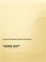''Some Say''