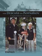 Von Dracula bis Korsakov. Unglaubliches Eurasien