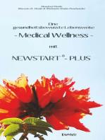 Eine gesundheitsbewusste Lebensweise - Medical Wellness - mit NEWSTART – PLUS