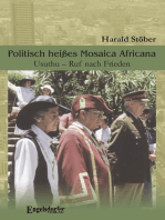 Politisch heißes Mosaica Africana. Usuthu – Ruf nach Frieden. Ein südafrikanisches Zeitdokument