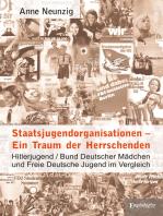 Staatsjugendorganisationen – Ein Traum der Herrschenden