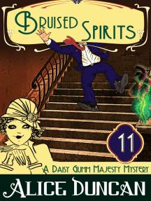 Bruised Spirits (A Daisy Gumm Majesty Mystery, Book 11): Historical Cozy Mystery