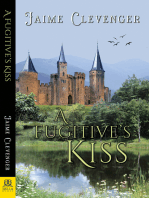 A Fugitive's Kiss