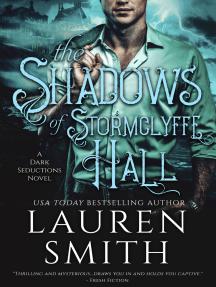 The Shadows of Stormclyffe Hall: Dark Seductions Book 1