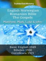English Norwegian Romanian Bible - The Gospels - Matthew, Mark, Luke & John