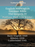 English Norwegian German Bible - The Gospels IV - Matthew, Mark, Luke & John