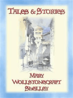 TALES and STORIES - 17 Tales and Stories by Mary W. Shelley