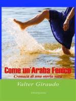 Come un'araba fenice