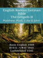 English Korean German Bible - The Gospels II - Matthew, Mark, Luke & John