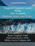 English Finnish Latin Bible - The Gospels - Matthew, Mark, Luke & John