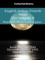 English Italian French Bible - The Gospels II - Matthew, Mark, Luke & John