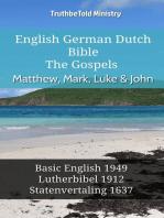 English German Dutch Bible - The Gospels - Matthew, Mark, Luke & John