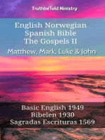 English Norwegian Spanish Bible - The Gospels II - Matthew, Mark, Luke & John