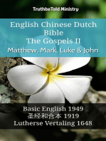 English Chinese Dutch Bible - The Gospels II - Matthew, Mark, Luke & John