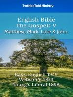 English Bible - The Gospels V - Matthew, Mark, Luke and John