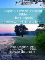 English French Turkish Bible - The Gospels - Matthew, Mark, Luke & John
